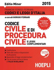 Libro Codice civile e di procedura civile e leggi complementari. Ediz. minore Luigi Franchi , Virgilio Feroci , Santo Ferrari