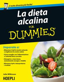 La dieta alcalina For Dummies - Julie Wilkinson - copertina