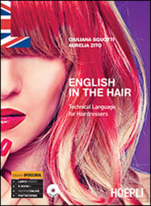 Listadelpopolo.it English in the hair. Technical language for hairdressers. Con CD Audio Image