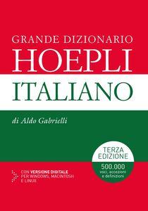 Libro Grande dizionario Hoepli italiano Aldo Gabrielli