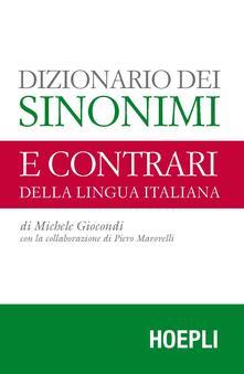 Dizionario dei sinonimi e dei contrari della lingua italiana - Michele Giocondi - copertina