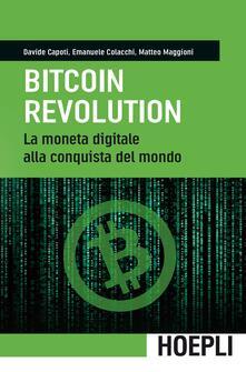 Filippodegasperi.it Bitcoin revolution. La moneta digitale alla conquista del mondo Image