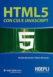 Libro HTML 5 con CSS e javascript Daniele Bochicchio , Stefano Mostarda