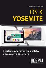 OS X Yosemite. Il sistema operativo più evoluto e innovativo di sempre