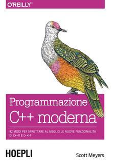 Osteriacasadimare.it Programmazione C++ moderna. 42 modi per sfruttare al meglio le nuove funzionalità di C++11 e C++14 Image