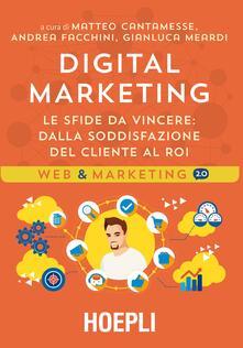 Capturtokyoedition.it Digital marketing. Le sfide da vincere. Dalla soddisfazione del cliente al ROI Image