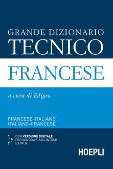 Cocktaillab.it Grande dizionario tecnico francese. Francese-italiano, italiano-francese. Con CD-ROM Image