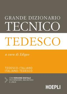 Winniearcher.com Grande dizionario tecnico tedesco. Tedesco-italiano, italiano-tedesco. Con espansione online Image