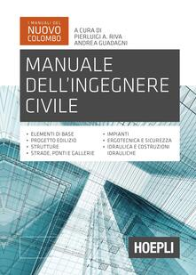 Letterarioprimopiano.it Manuale dell'ingegnere civile Image