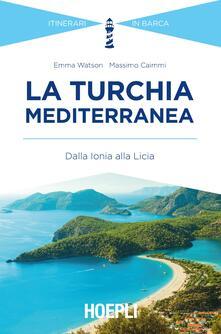 La Turchia mediterranea. Dalla Ionia alla Licia.pdf
