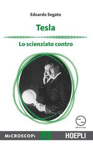 Libro Tesla. Lo scienziato contro Edoardo Segato