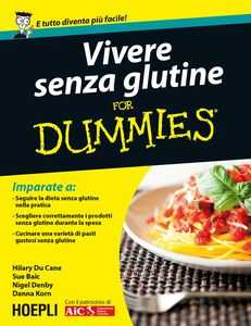 Libro Vivere senza glutine For Dummies