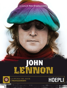 Libro John Lennon Ezio Guaitamacchi