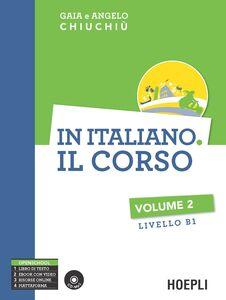 Libro In italiano. Il corso. Livello B1. Con CD Audio formato MP3. Vol. 2 Gaia Chiuchiù , Angelo Chiuchiù