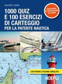 1000 quiz e 100 esercizi di carteggio per la patente nautica. Con prove d'esame simulate - Caimmi Massimo - wuz.it