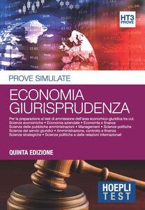 Libro Economia giurisprudenza. Prove simulate. Per la preparazione ai test di ammissione dell'area economico-giuridica
