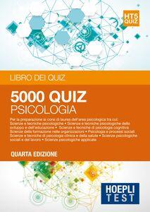Foto Cover di Hoepli Test. 5001 quiz. Psicologia. Per la preparazione ai corsi di laurea dell'area psicologica, Libro di  edito da Hoepli