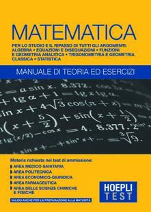 Hoepli Test. Matematica. Manuale di teoria ed esercizi.pdf