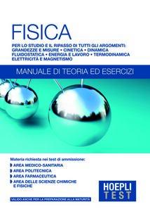 Foto Cover di Hoepli Test. Fisica. Manuale di teoria ed esercizi, Libro di  edito da Hoepli