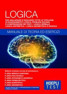 Hoepli Test. Logica. Manuale di teoria ed esercizi - copertina