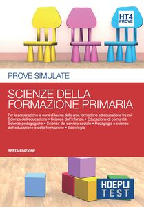Foto Cover di Hoepli test. Prove simulate. Scienze della formazione primaria. Vol. 4, Libro di  edito da Hoepli