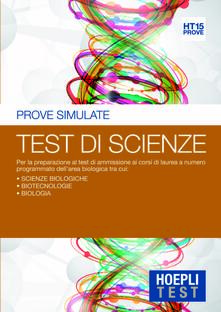 Hoepli Test. Prove simulate. Test di scienze. Vol. 15 - copertina