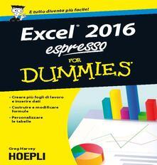 Excel 2016 Espresso for Dummies - Greg Harvey - copertina