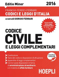 Libro Codice civile e leggi complementari. Ediz. minore Luigi Franchi , Virgilio Feroci , Santo Ferrari