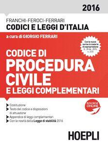 Libro Codice di procedura civile e leggi complementari Luigi Franchi , Virgilio Feroci , Santo Ferrari