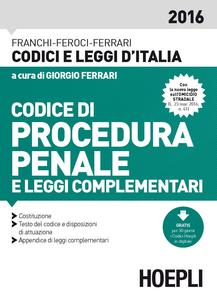 Libro Codice di procedura penale e leggi complementari Luigi Franchi , Virgilio Feroci , Santo Ferrari