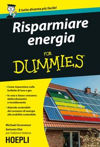 Foto Cover di Risparmiare energia for Dummies, Libro di Michael Grosvenor, edito da Hoepli