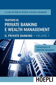 Libro Trattato di private banking e wealth management. Vol. 1: Il private banking.