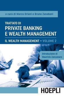 Trattato di private banking e wealth management. Vol. 2: Il wealth management. - copertina