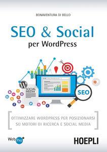 Libro SEO e Social WordPress Bonaventura Di Bello