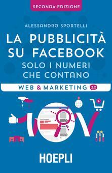 La pubblicità su Facebook. Solo i numeri che contano.pdf