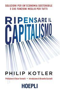 Libro Ripensare il capitalismo Philip Kotler