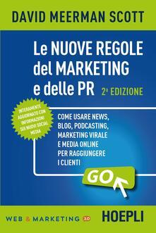 Le nuove regole del marketing e delle PR - David Meerman Scott - copertina