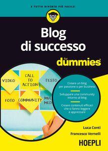 Foto Cover di Blog di successo For Dummies, Libro di Luca Conti,Francesco Vernelli, edito da Hoepli
