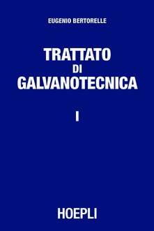Amatigota.it Trattato di galvanotecnica. Vol. 1 Image