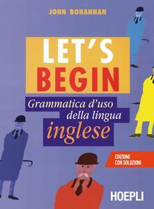 Associazionelabirinto.it Let's begin. Grammatica d'uso della lingua inglese Image