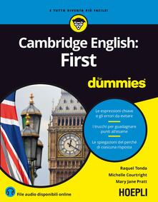 Cambridge English: First for Dummies - Raquel Tonda,Michelle Courtright,Mary J. Pratt - copertina