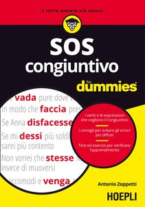 Foto Cover di SOS congiuntivo For Dummies, Libro di Antonio Zoppetti, edito da Hoepli