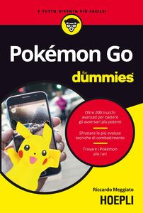 Foto Cover di Pokémon GO For Dummies, Libro di Riccardo Meggiato, edito da Hoepli