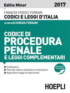 Codice di procedura penale e leggi complementari. Ediz. minore