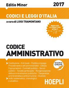 Codice amministrativo 2017. Ediz. minore