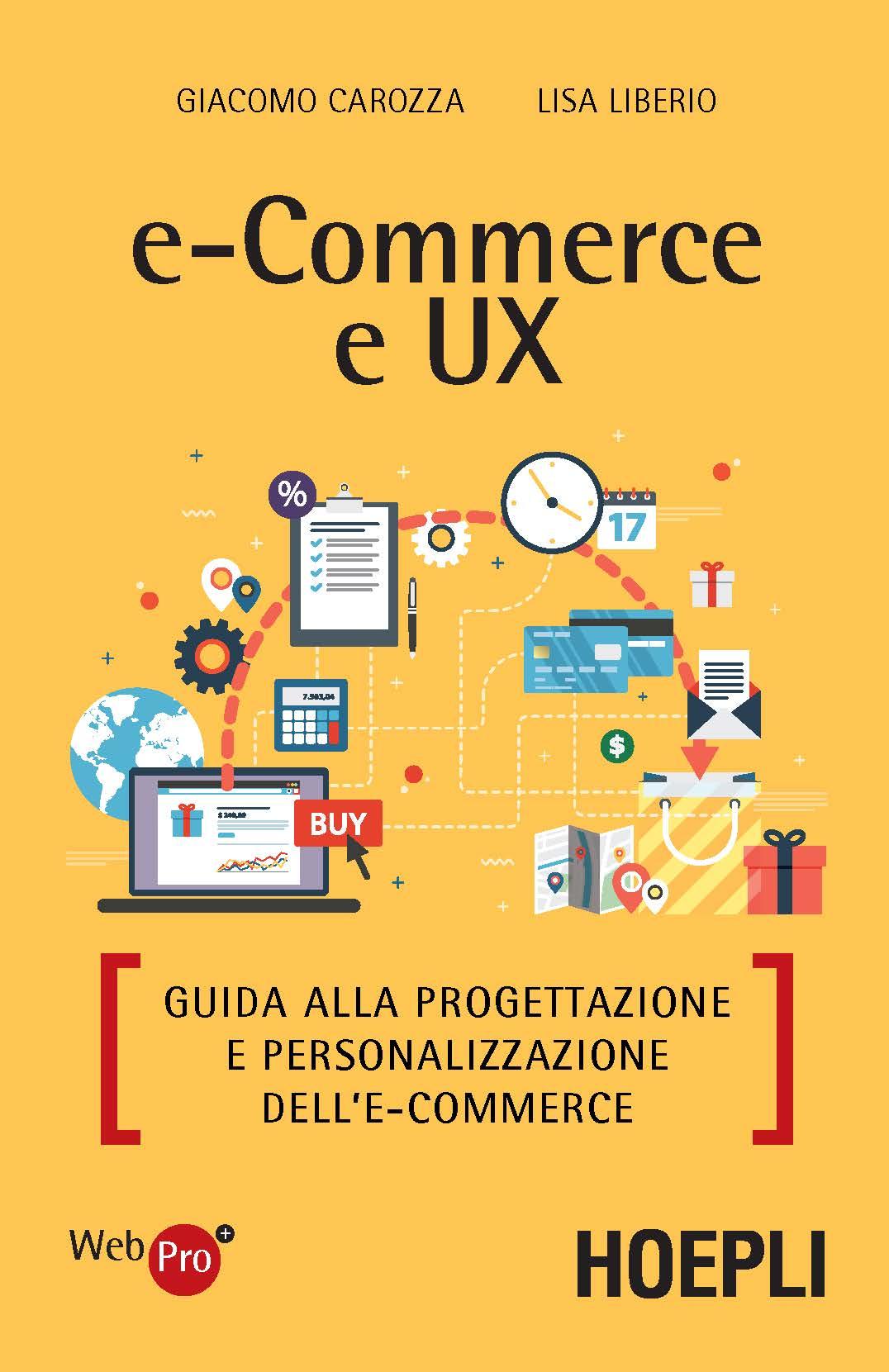 Image of E-commerce e UX. Guida alla progettazione e personalizzazione dell'e-commerce