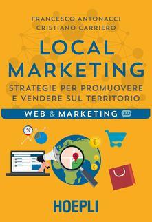 Local marketing. Strategie per promuovere e vendere sul territorio.pdf