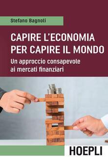 Grandtoureventi.it Capire l'economia per capire il mondo. Un approccio consapevole ai mercati finanziari Image