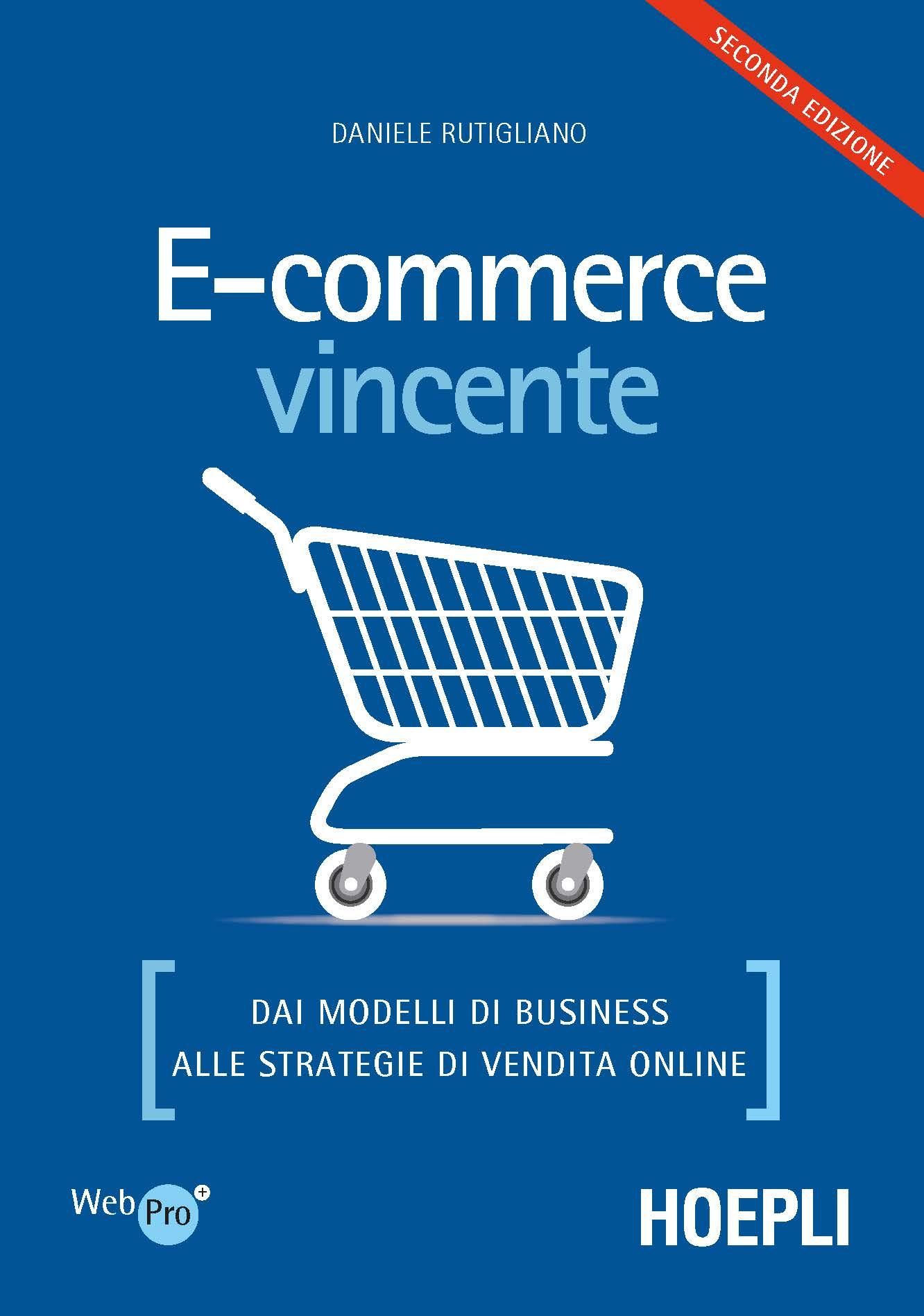 Image of E-commerce vincente. Dai modelli di business alle strategie di vendita online