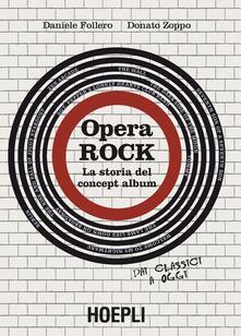 Opera rock. La storia del concept album.pdf